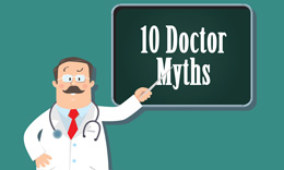 10 doctor myths